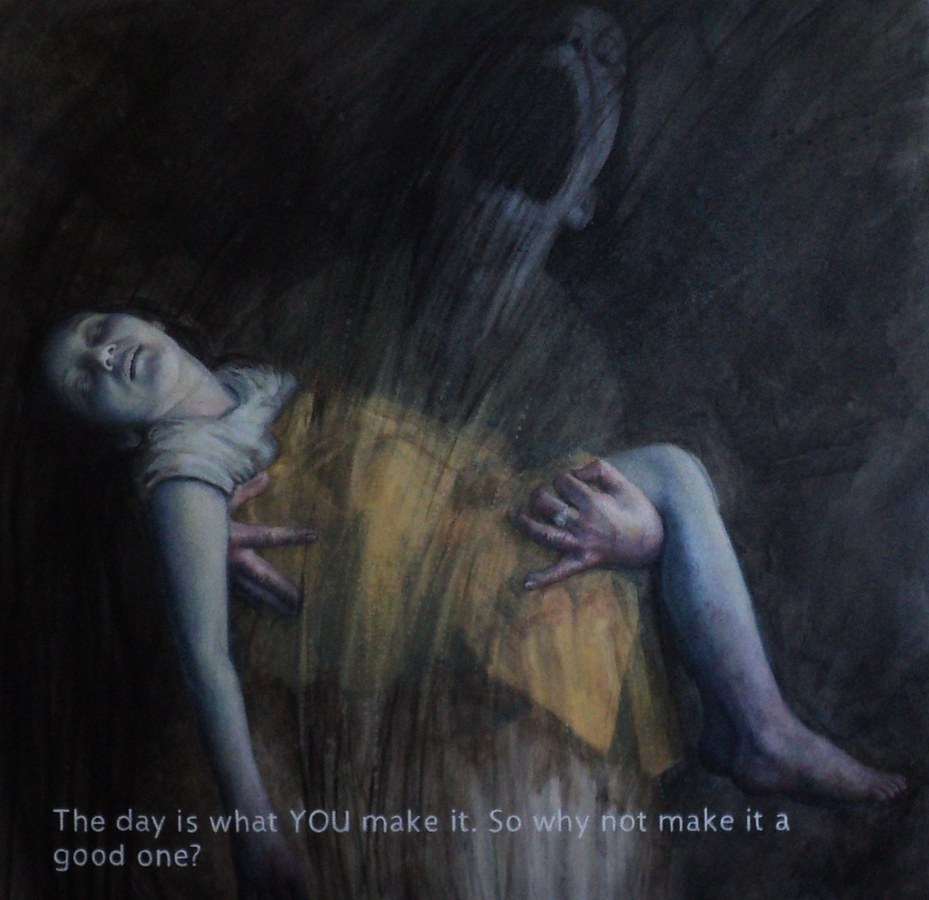 The day is what YOU make it