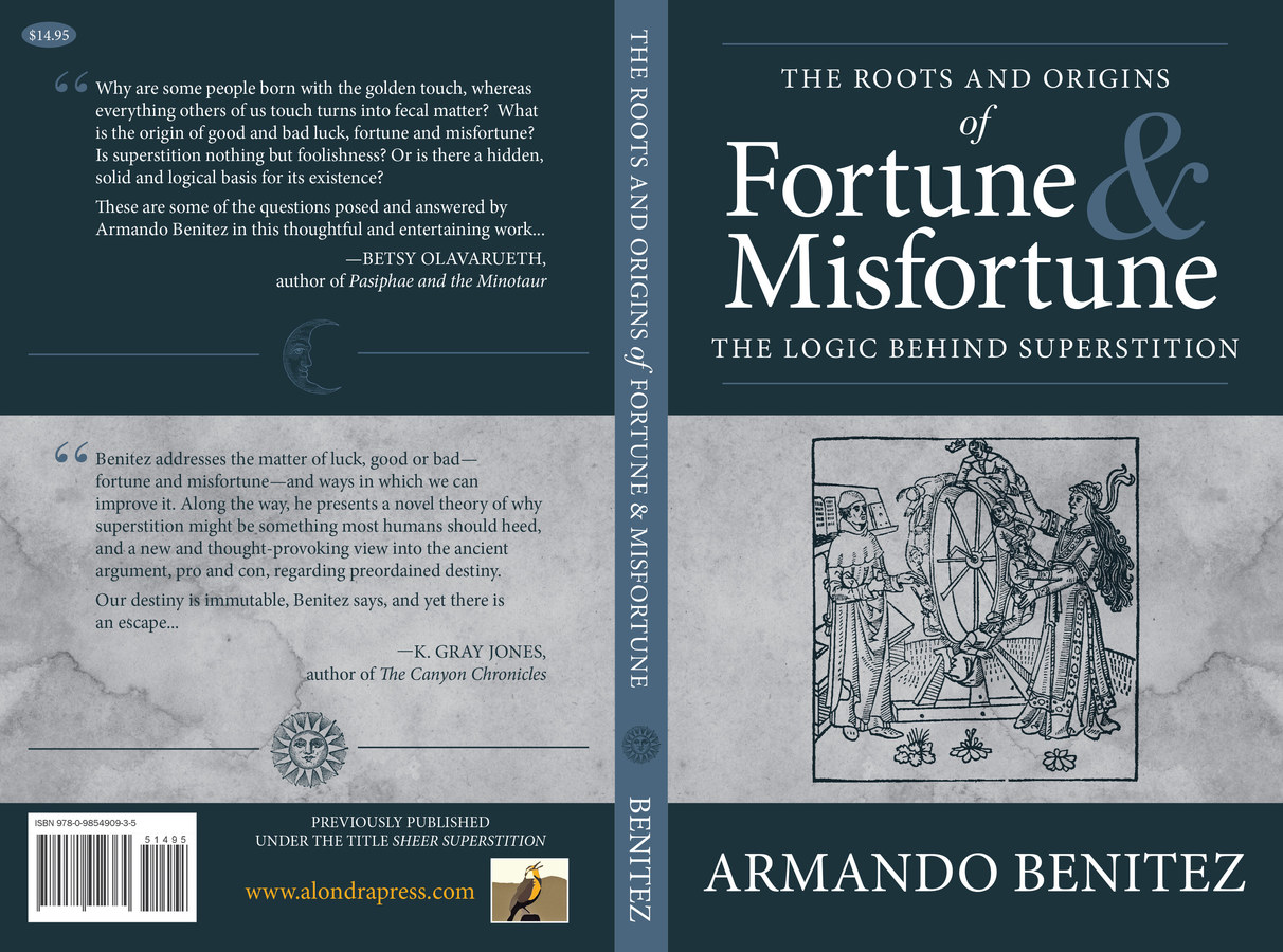 The Roots and Origins of Fortune & Misfortune
