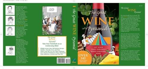 The Great Wine Pyramid by John and Shari Rudy