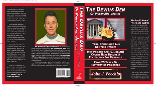 The Devil's Den of Prison and Justice by John Pecchio