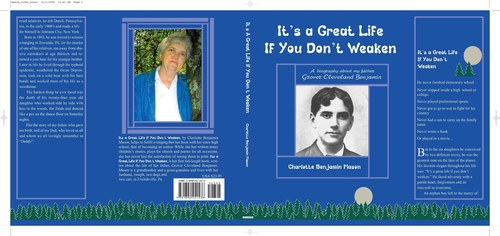 It's a Great Life If You Don't Weaken by Charlotte Benjamin Mason